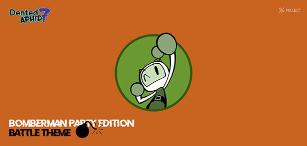 DP7 – Bomberman Party Edition (Battle Theme) Soon